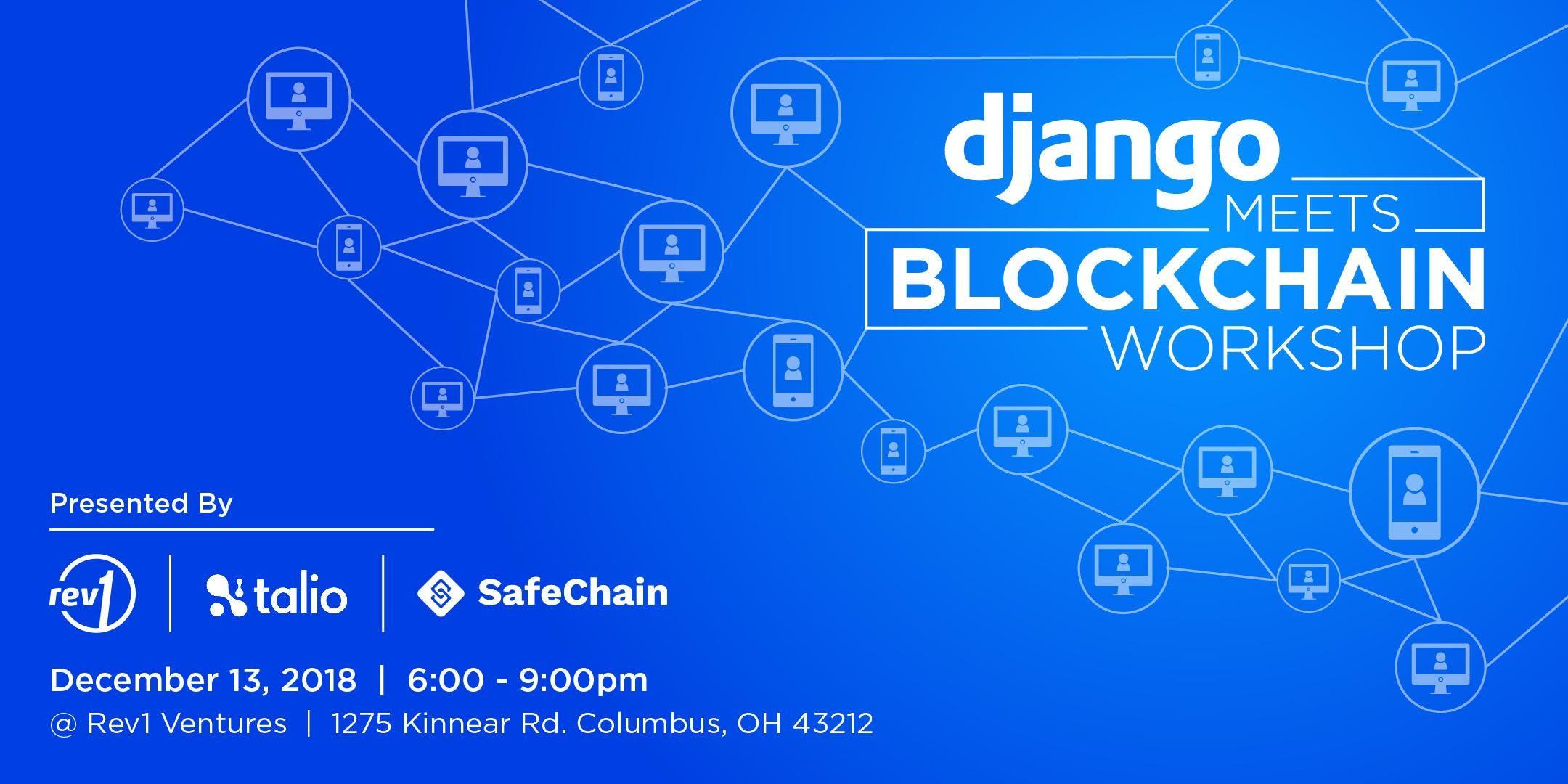 Django meets blockchain workshop - Dublin Entrepreneurial Center