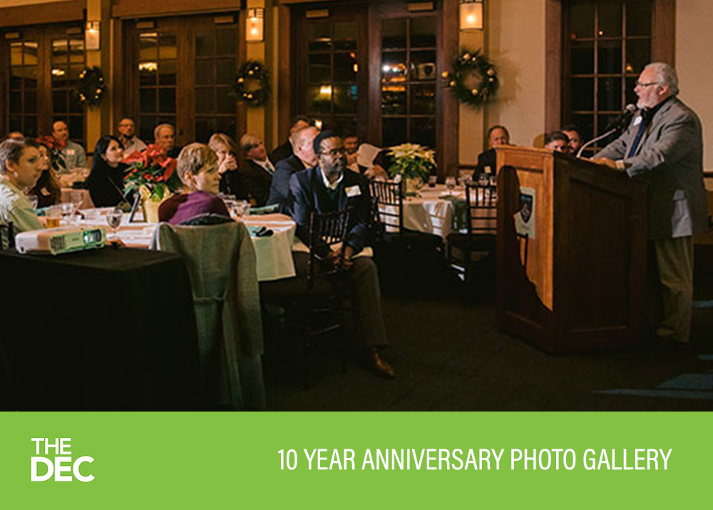 The DEC's 10 year Anniversary Celebration Dinner Gallery